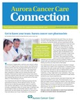 Aurora Cancer Care Connection, Edition 8, 2015 by Aurora Health Care
