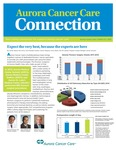 Aurora Cancer Care Connection, Edition 10, 2015 by Aurora Health Care