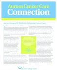Aurora Cancer Care Connection, Edition 12, 2016 by Aurora Health Care