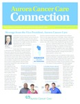Aurora Cancer Care Connection, Edition 15, 2016 by Aurora Health Care