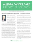 Aurora Cancer Care News and Views, Volume 12, Number 3, 2018