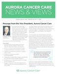 Aurora Cancer Care News and Views, Volume 12, Number 4, 2018