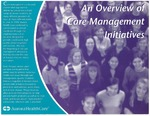 An Overview of Care Management Initiatives 2001 by Aurora Health Care