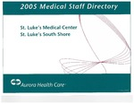 Medical Staff Directory for St. Luke's South Shore, 2005