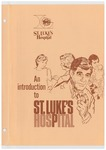 An introduction to St. Luke's Hospital: Medical student and resident manual