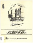 1984 Annual Report: Cancer Program by Aurora Health Care
