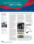 Cardiovascular News and Views, Volume 2, Number 2, July 2013 by Aurora Health Care