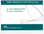 Medical Staff Directory for St. Luke's South Shore, 2005 by Aurora Health Care