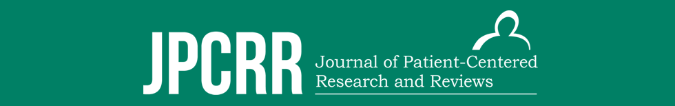 Journal of Patient-Centered Research and Reviews