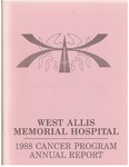 West Allis Memorial Hospital Cancer Program Annual Report, 1988