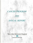 West Allis Memorial Hospital Cancer Program Annual Report, 1995 by Aurora Health Care
